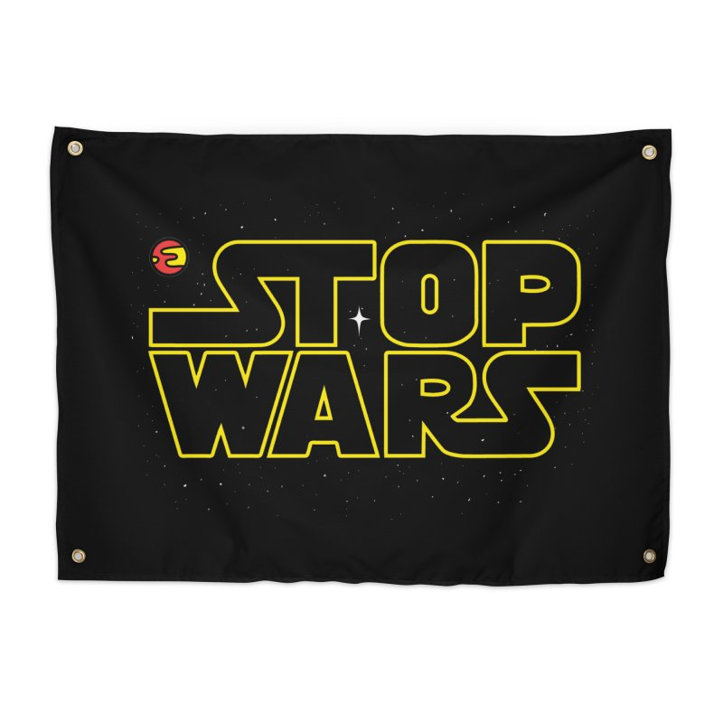 Stop Wars Home Tapestry by darruda's Artist Shop