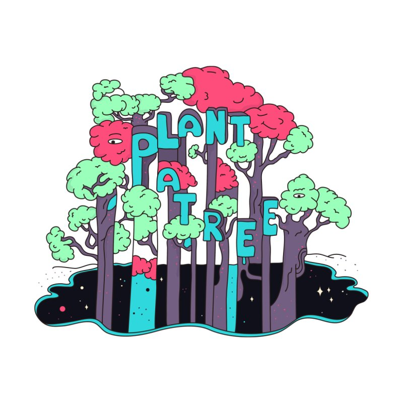 Plant a Tree   by darruda's Artist Shop