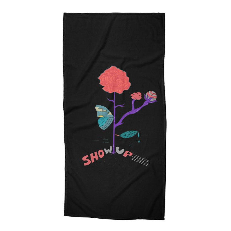 Show up Accessories Beach Towel by darruda's Artist Shop