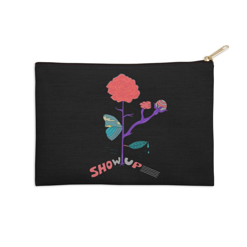 Show up Accessories Zip Pouch by darruda's Artist Shop