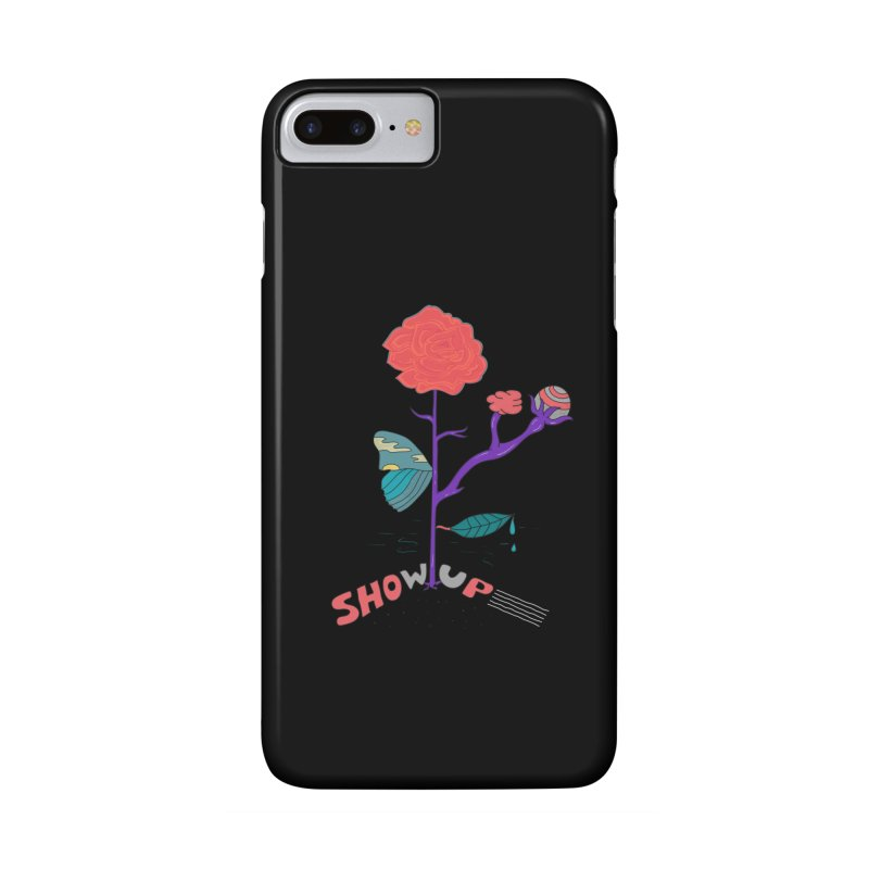 Show up Accessories Phone Case by darruda's Artist Shop