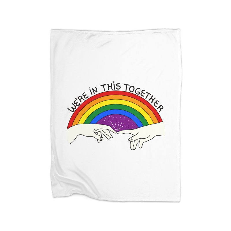 We're in this together Home Blanket by darruda's Artist Shop