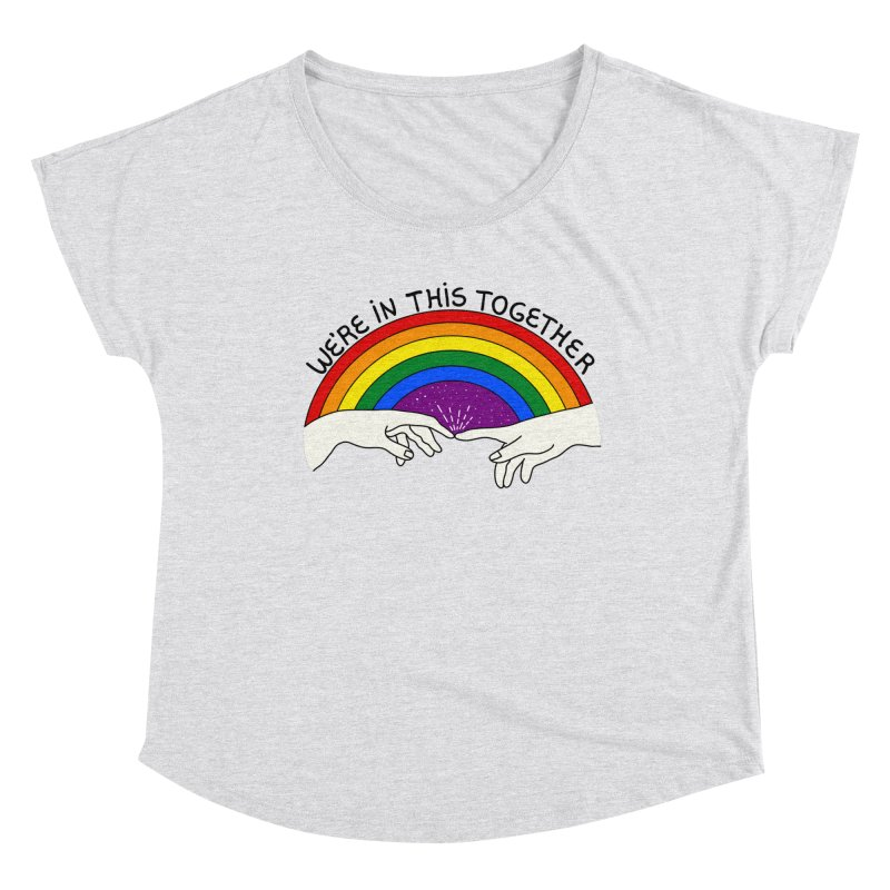We're in this together Women's Scoop Neck by darruda's Artist Shop