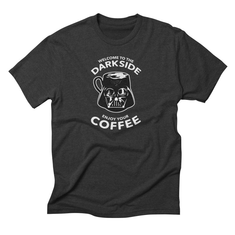 Coffee is on the Dark Side in Men's Triblend T-shirt Heather Onyx by darruda's Artist Shop