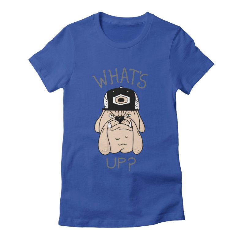 What's Up? Women's Fitted T-Shirt by darruda's Artist Shop