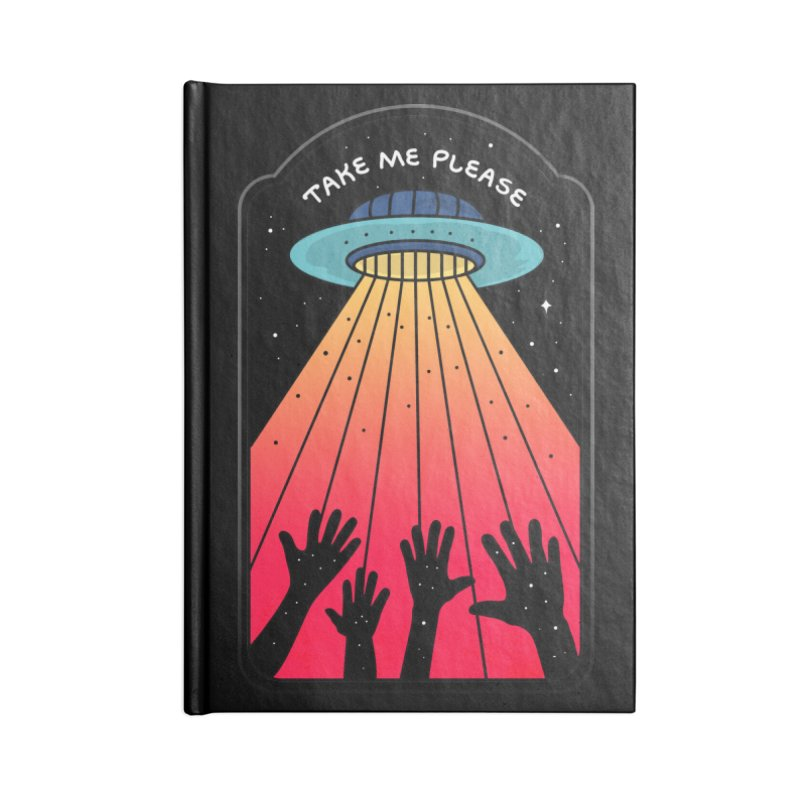 Take me Please Accessories Notebook by darruda's Artist Shop