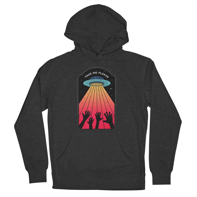 Take me Please Women's Pullover Hoody by darruda's Artist Shop