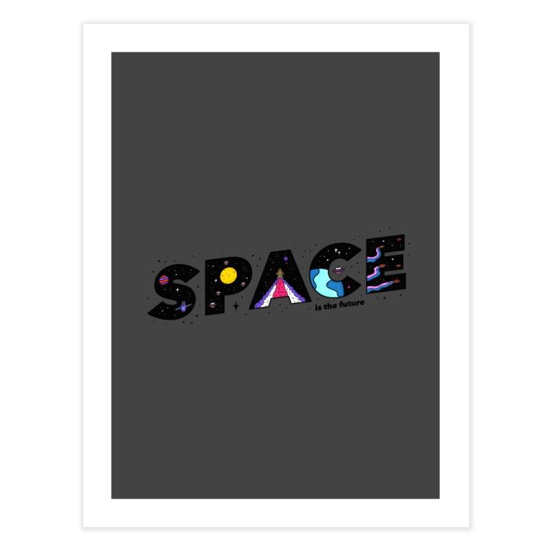 Space is the Future Home Fine Art Print by darruda's Artist Shop