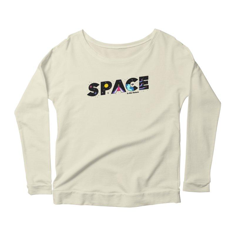 Space is the Future Women's Longsleeve Scoopneck  by darruda's Artist Shop