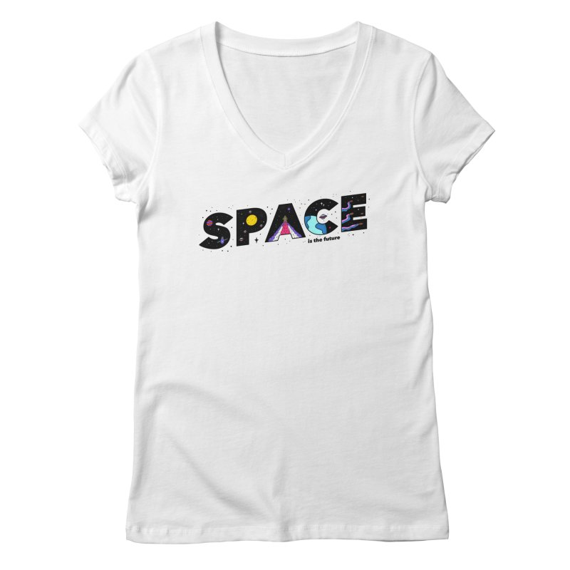 Space is the Future Women's V-Neck by darruda's Artist Shop