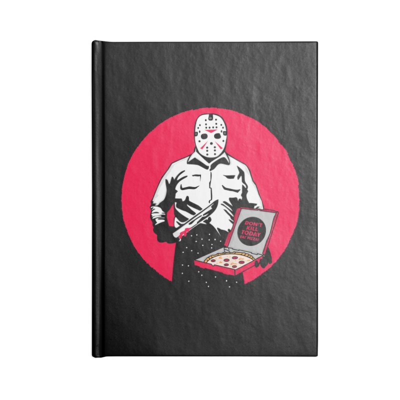 Jason's Pizza Accessories Blank Journal Notebook by darruda's Artist Shop