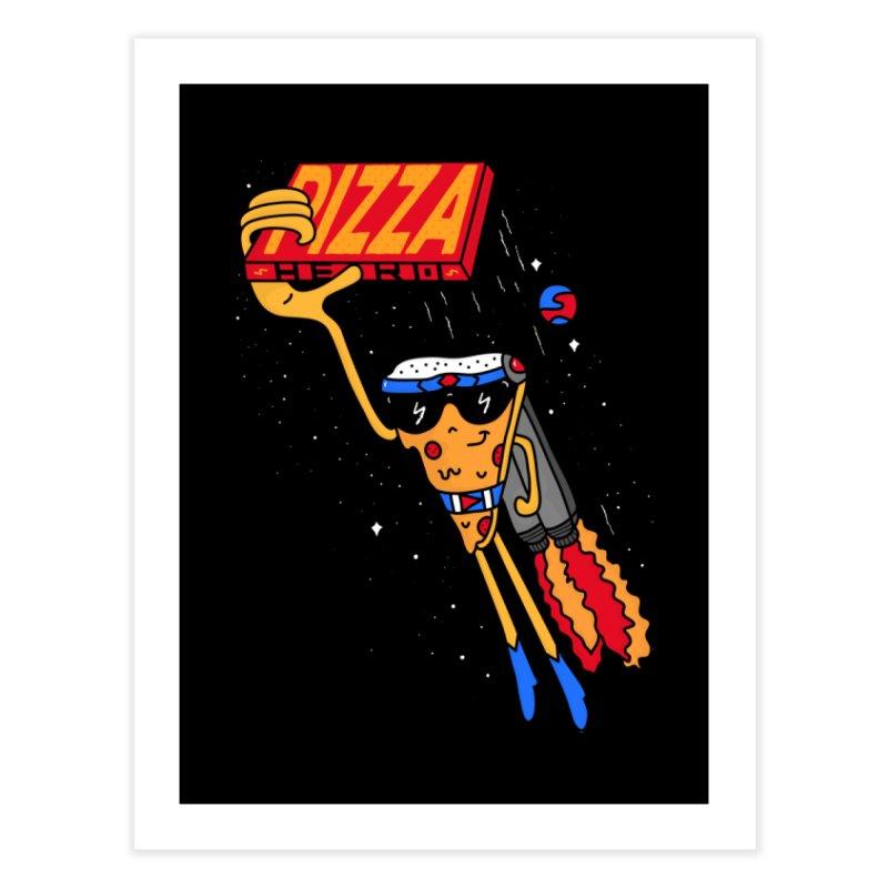 Pizza Hero Home Fine Art Print by darruda's Artist Shop
