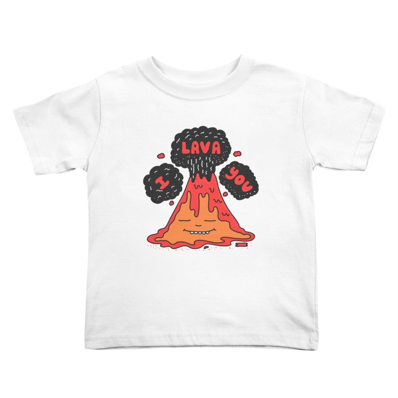 I Lava You Kids Toddler T-Shirt by darruda's Artist Shop