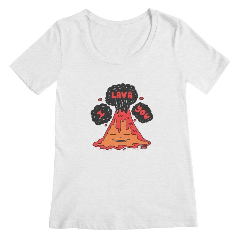 I Lava You Women's Regular Scoop Neck by darruda's Artist Shop