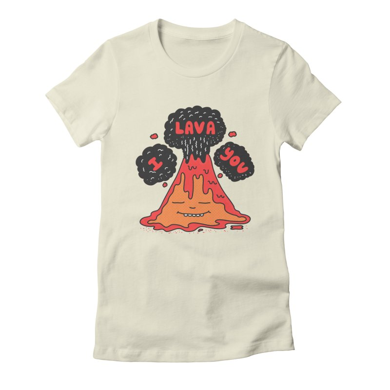 I Lava You Women's Fitted T-Shirt by darruda's Artist Shop