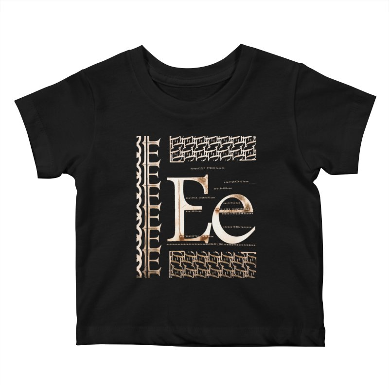 Eee Kids Baby T-Shirt by dasiavou's Artist Shop