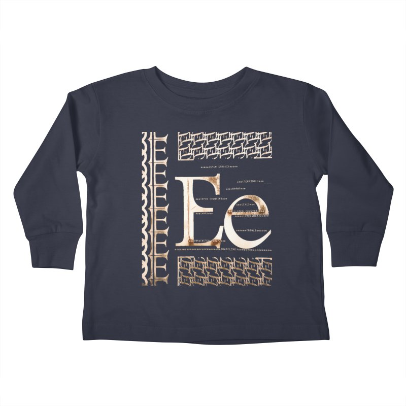 Eee Kids Toddler Longsleeve T-Shirt by dasiavou's Artist Shop