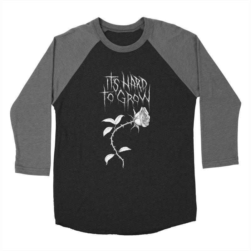 It's Hard to Grow Men's Baseball Triblend Longsleeve T-Shirt by Dave Jordan Art
