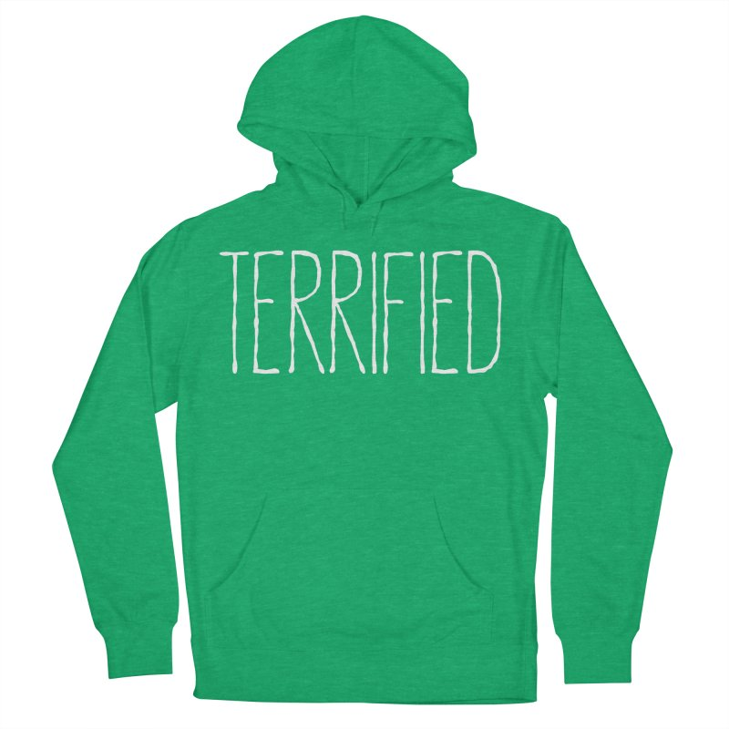 TERRIFIED Women's French Terry Pullover Hoody by Dave Ross's Shop