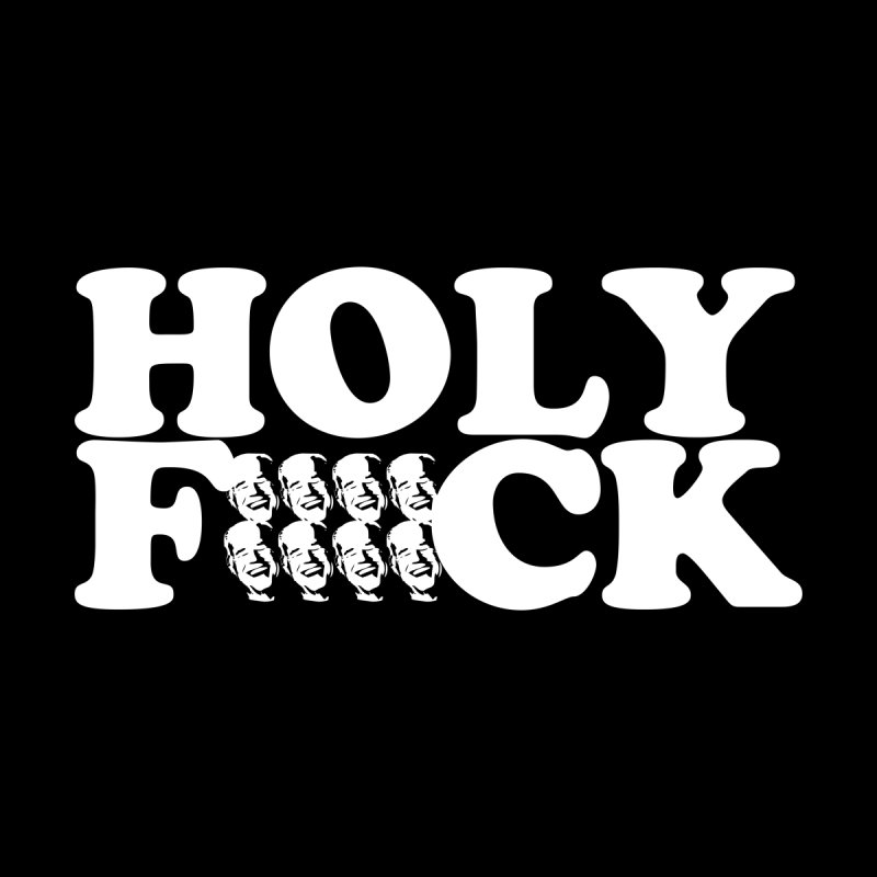 HOLY FUCK. Live Comedy. Men's T-shirt by Dave Ross's Shop