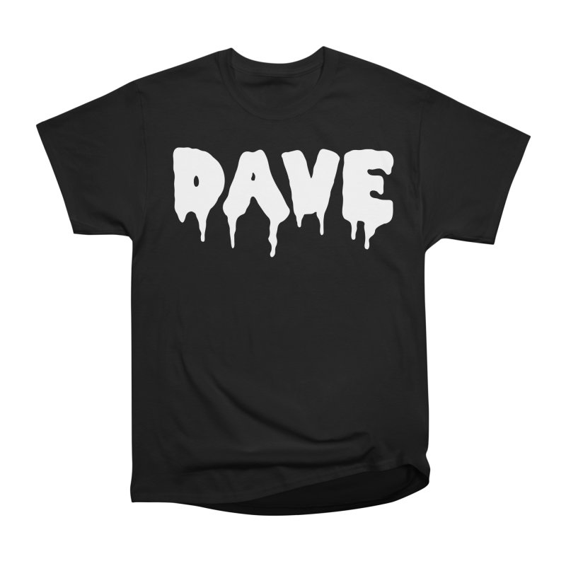 DAVE Men's Classic T-Shirt by Dave Ross's Shop