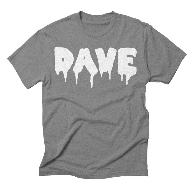 DAVE Men's Triblend T-Shirt by Dave Ross's Shop