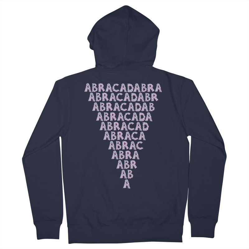 ABRACADABRA, ABRACA-SHMABRA Men's French Terry Zip-Up Hoody by daveyk's Artist Shop