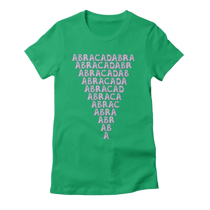 ABRACADABRA, ABRACA-SHMABRA Women's Fitted T-Shirt by daveyk's Artist Shop