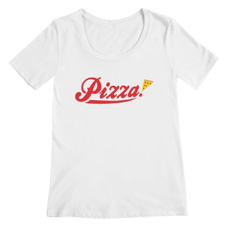 Pizza Women's Regular Scoop Neck by DavidBS
