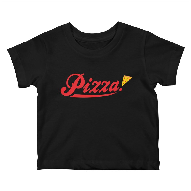 Pizza Kids Baby T-Shirt by DavidBS