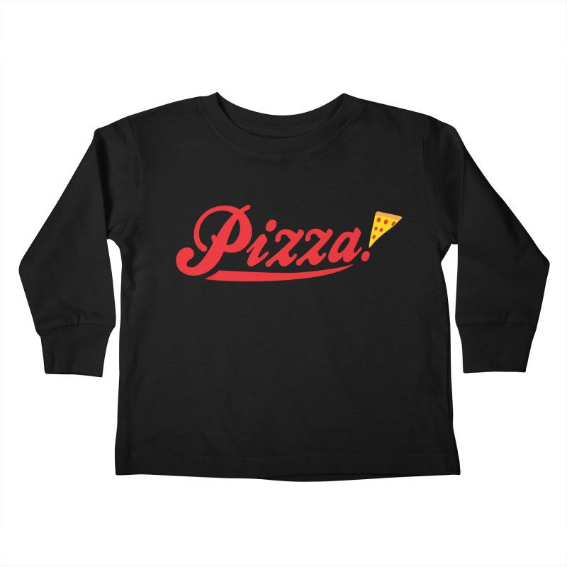 Pizza Kids Toddler Longsleeve T-Shirt by DavidBS