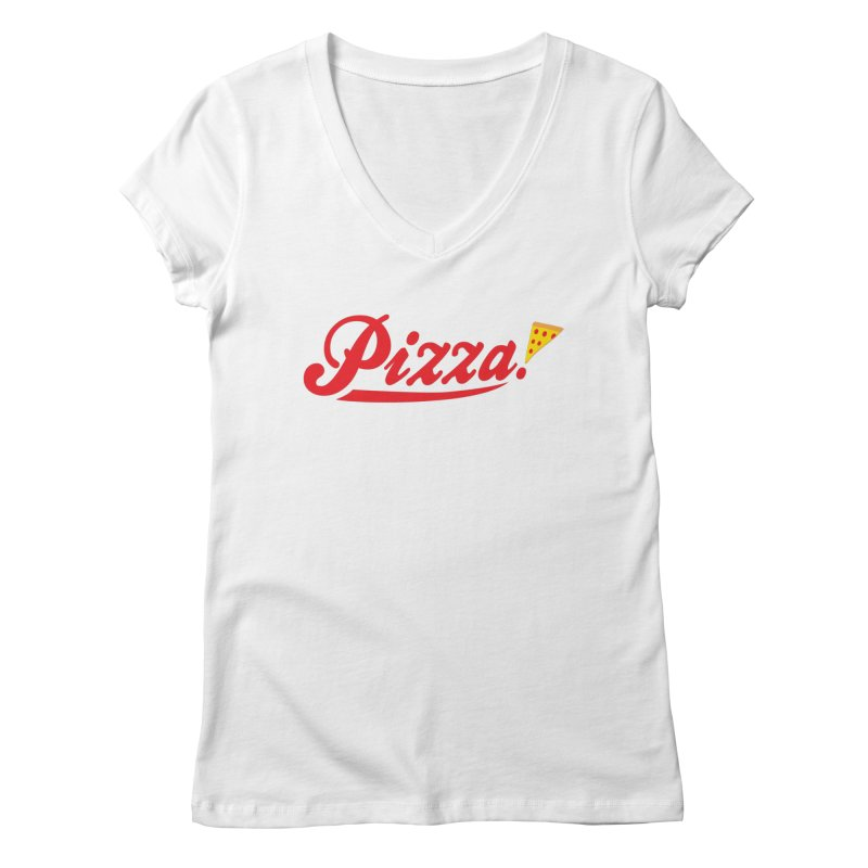Pizza Women's Regular V-Neck by DavidBS