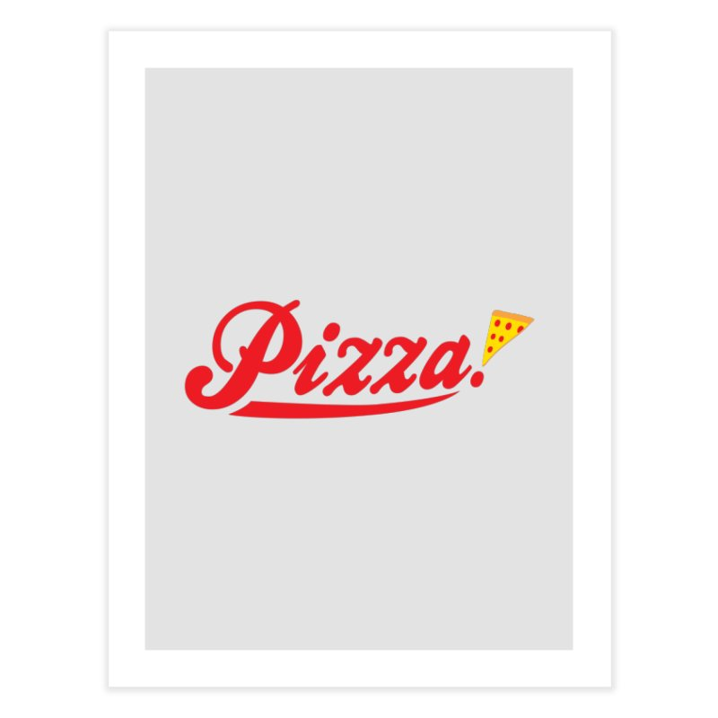 Pizza Home Fine Art Print by DavidBS