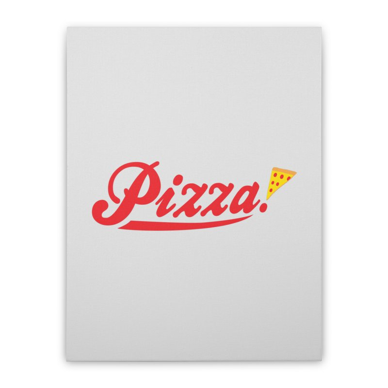 Pizza Home Stretched Canvas by DavidBS