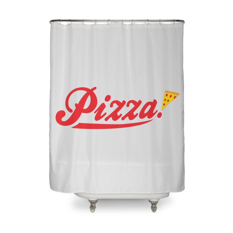 Pizza Home Shower Curtain by DavidBS