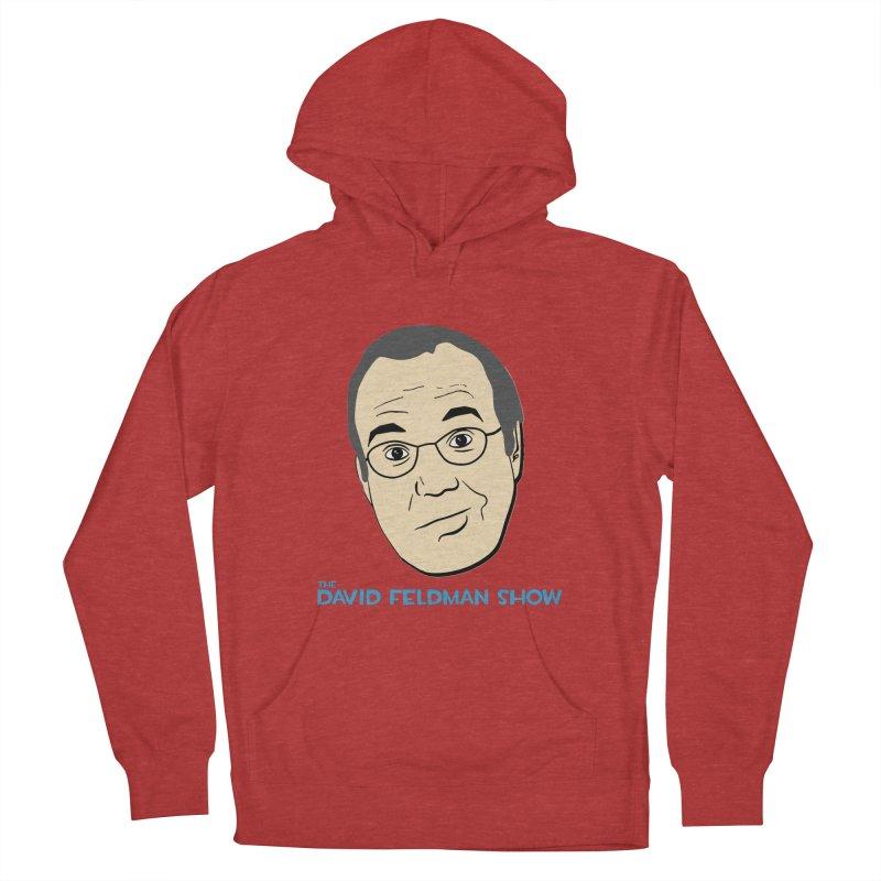 David Feldman Show Official Shirt Women's French Terry Pullover Hoody by The David Feldman Show Official Merch Store