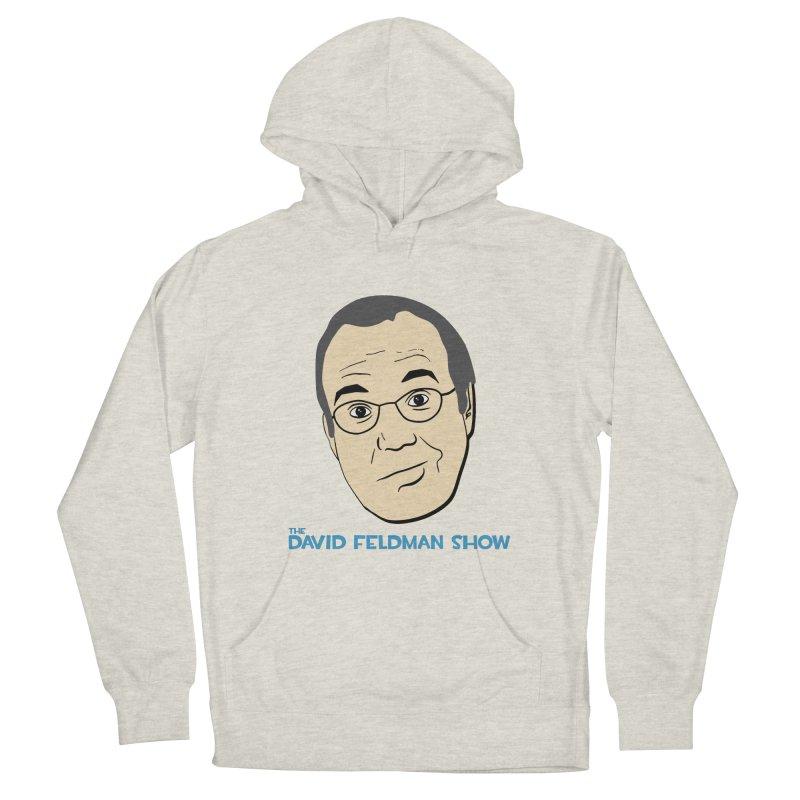 David Feldman Show Official Shirt Men's French Terry Pullover Hoody by The David Feldman Show Official Merch Store