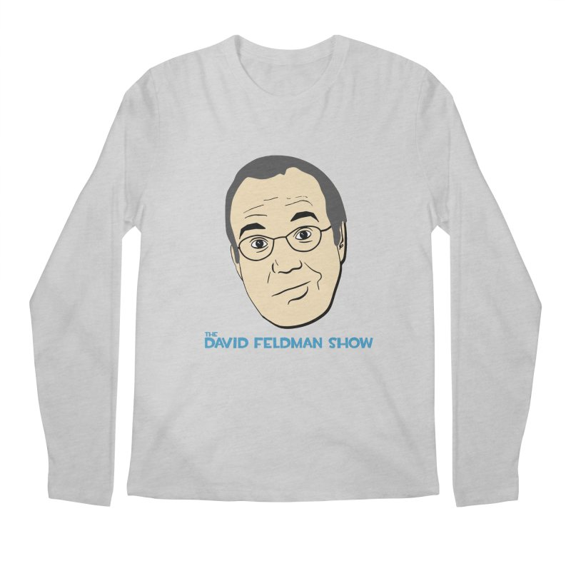 David Feldman Show Official Shirt Men's Regular Longsleeve T-Shirt by The David Feldman Show Official Merch Store
