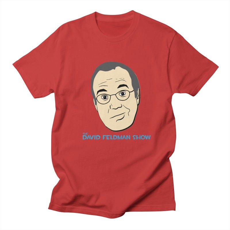David Feldman Show Official Shirt Women's Regular Unisex T-Shirt by The David Feldman Show Official Merch Store