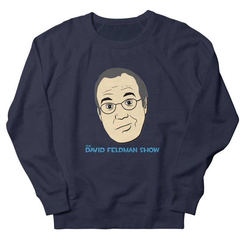 David Feldman Show Official Shirt Women's French Terry Sweatshirt by The David Feldman Show Official Merch Store