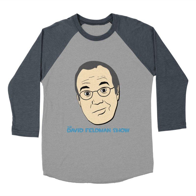 David Feldman Show Official Shirt Women's Baseball Triblend Longsleeve T-Shirt by The David Feldman Show Official Merch Store