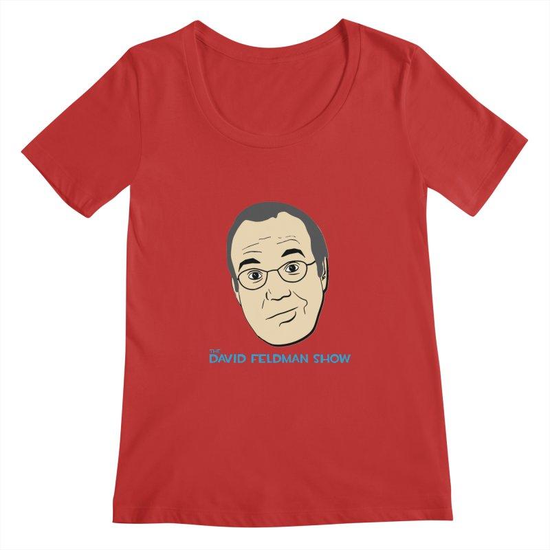 David Feldman Show Official Shirt Women's Scoopneck by The David Feldman Show Official Merch Store