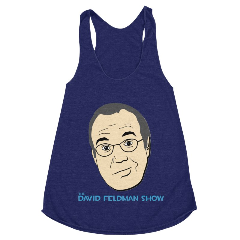 David Feldman Show Official Shirt Women's Racerback Triblend Tank by The David Feldman Show Official Merch Store