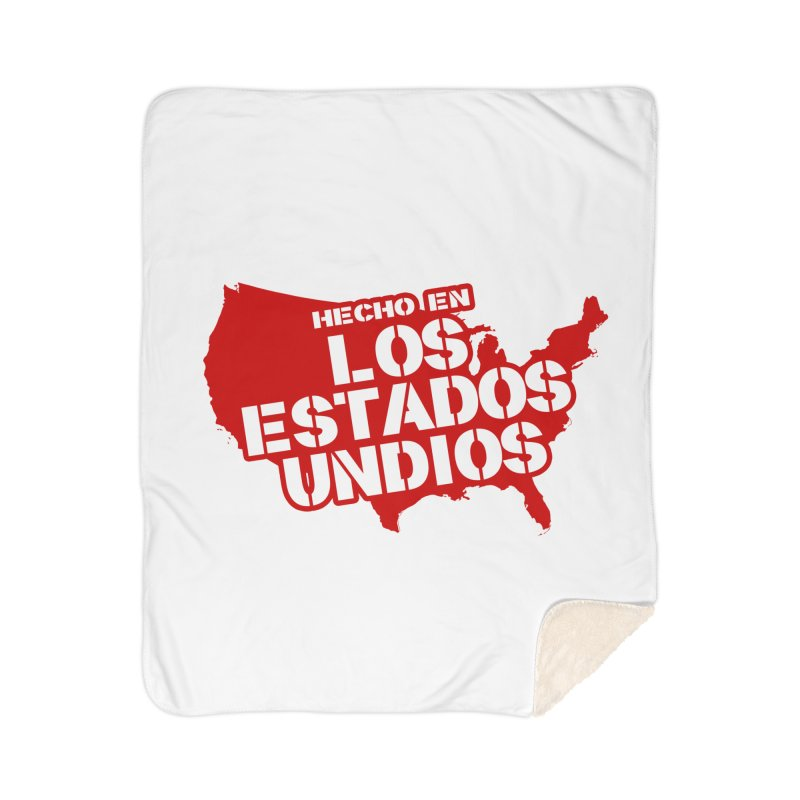 Made In Los Estados Unidos Home Sherpa Blanket Blanket by The David Feldman Show Official Merch Store