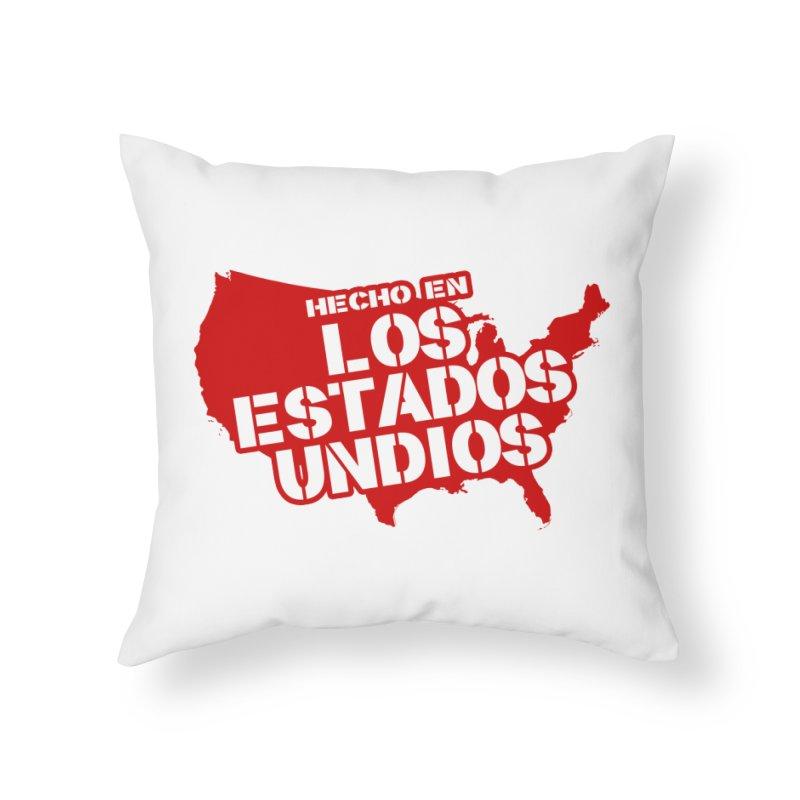 Made In Los Estados Unidos Home Throw Pillow by The David Feldman Show Official Merch Store