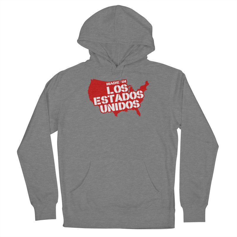 Made In Los Estados Unidos Women's Pullover Hoody by The David Feldman Show Official Merch Store