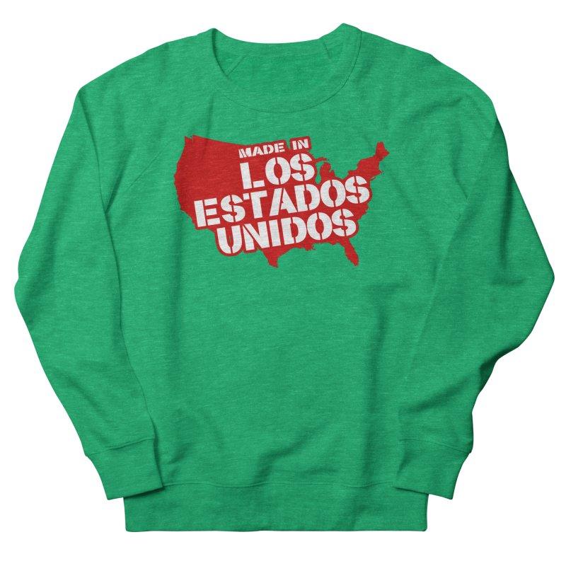Made In Los Estados Unidos Women's Sweatshirt by The David Feldman Show Official Merch Store