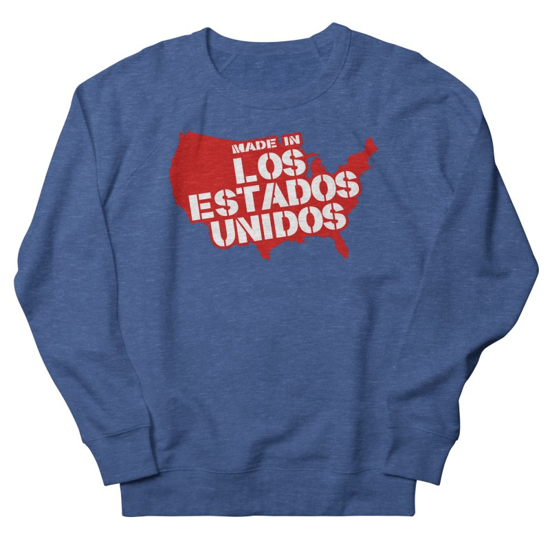 Made In Los Estados Unidos Women's French Terry Sweatshirt by The David Feldman Show Official Merch Store