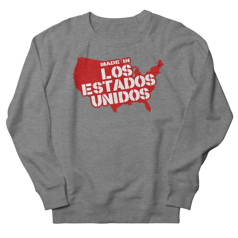 Made In Los Estados Unidos Men's French Terry Sweatshirt by The David Feldman Show Official Merch Store