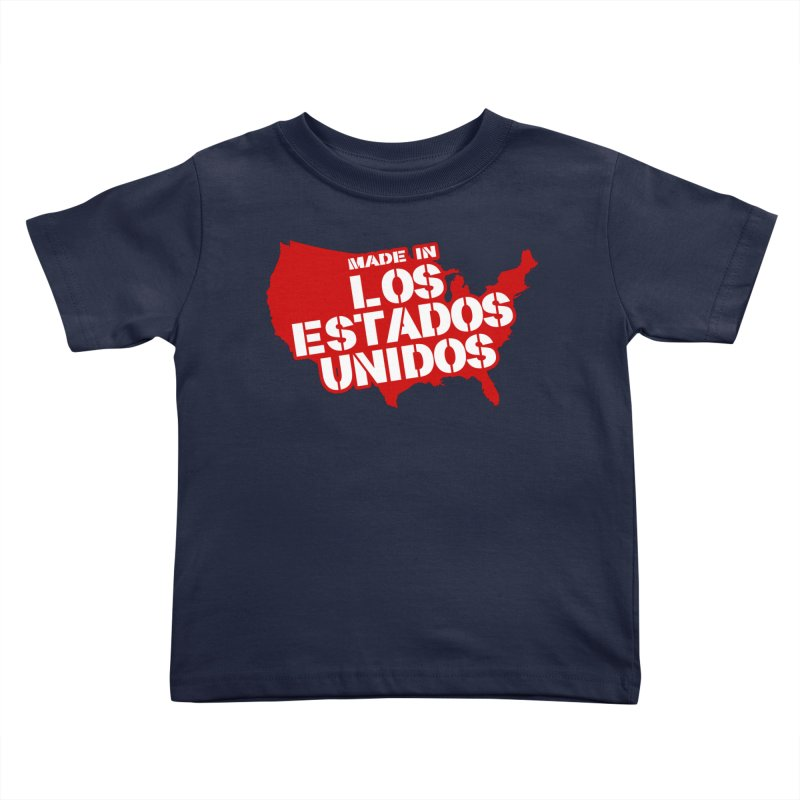 Made In Los Estados Unidos Kids Toddler T-Shirt by The David Feldman Show Official Merch Store